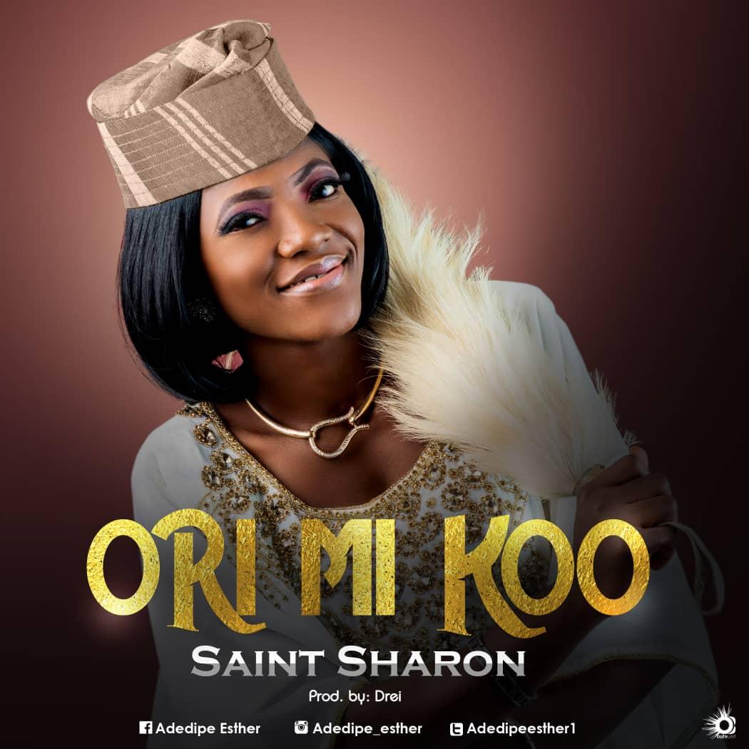 Saint Sharon - Ori mi Koo