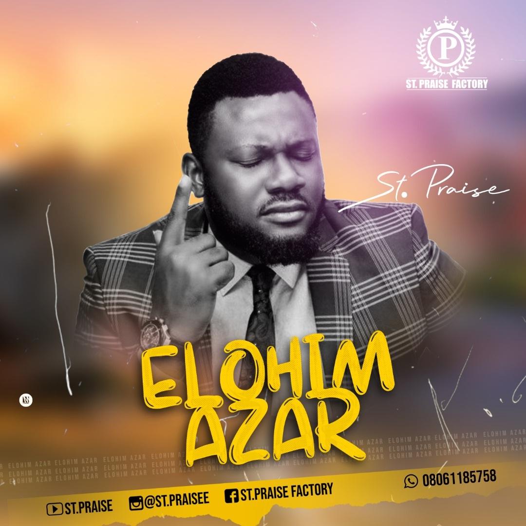 St. Praise - Elohim Azar