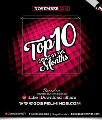 Top 10 November 2019 Gospel Songs Of The Month