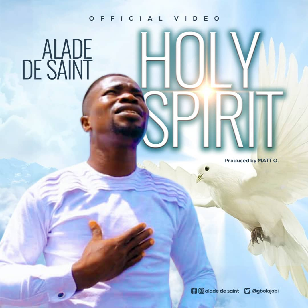 Alade De Saint - Holy Spirit