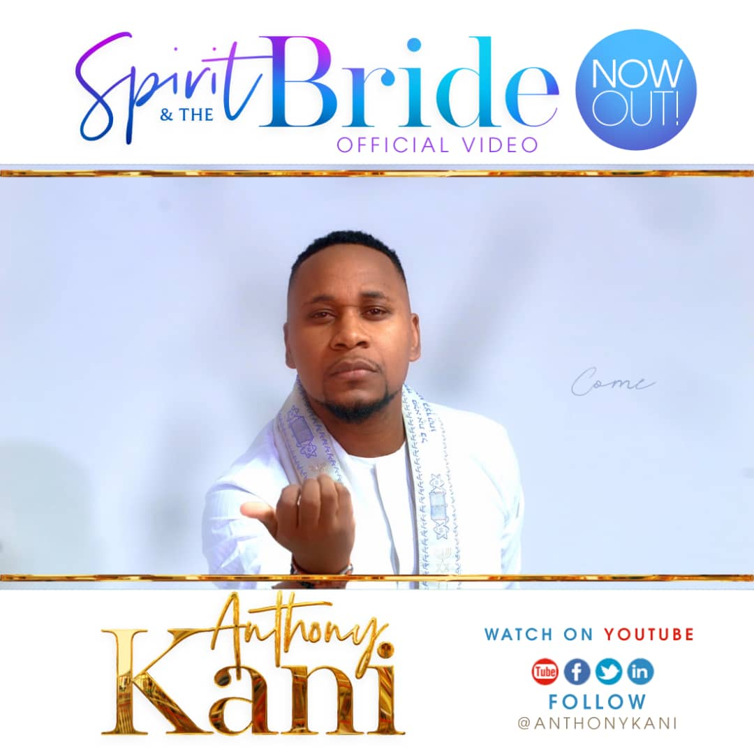 Anthony Kani - The Spirit and the bride