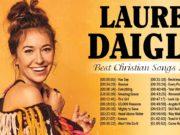 Best Christian Songs 2020 Of Lauren Daigle Playlist