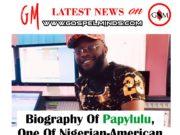 Biography Of Papylulu