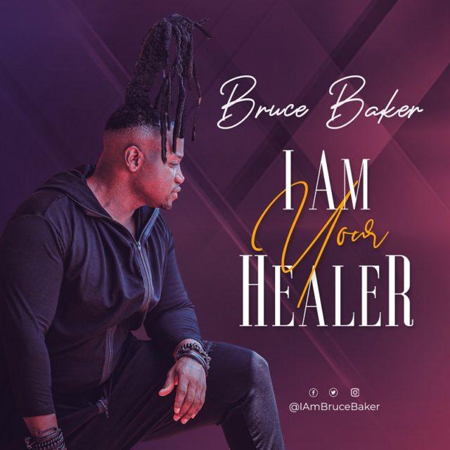 Bruce Baker - I am Your Healer