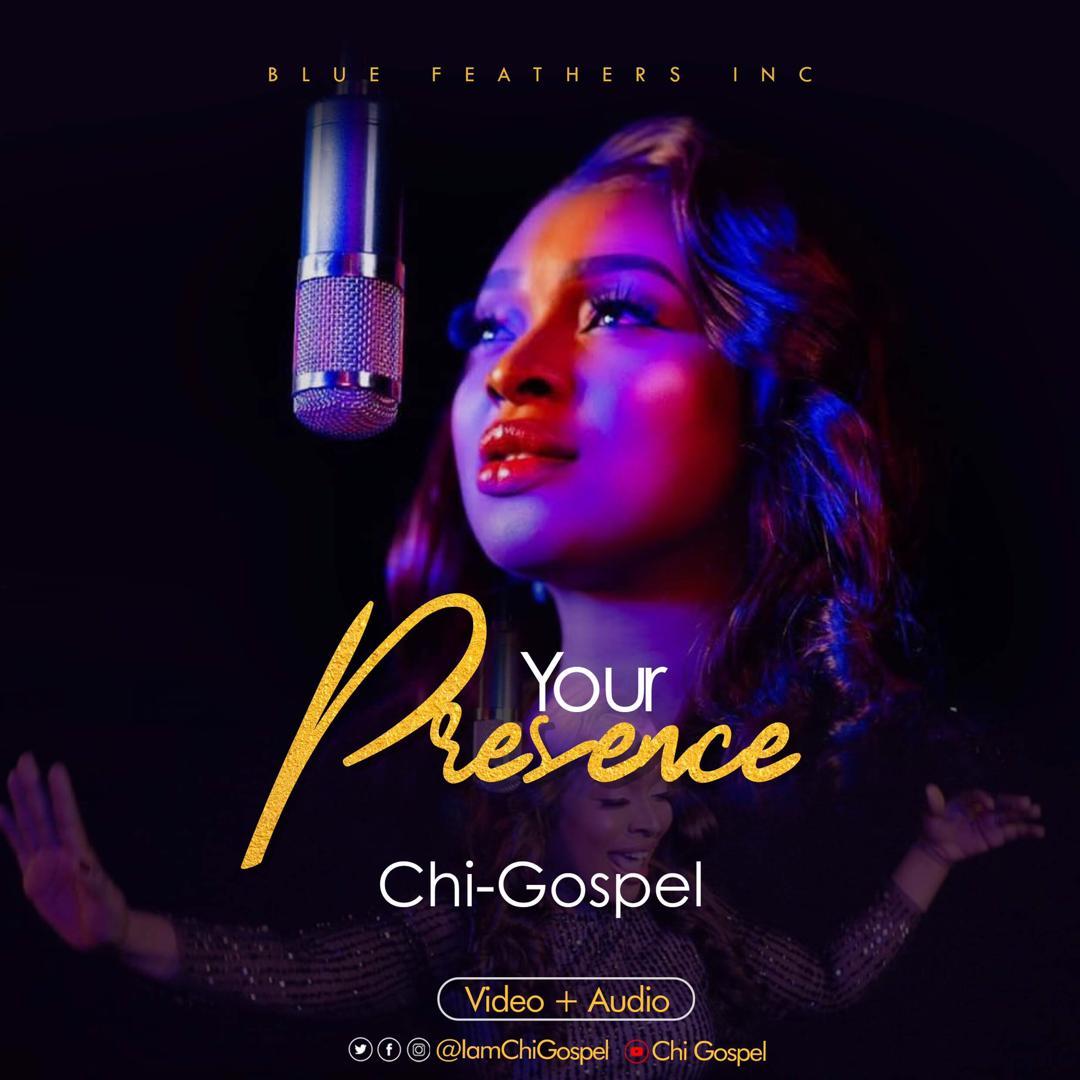 Chi-Gospel - Your Presence