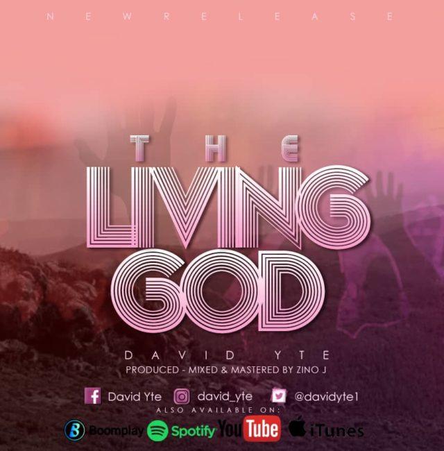 David Yte - The Living God