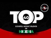 Gospel Music Blogs In Nigeria