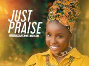 Iseoluwa - Just Praise [Prod. by Wole Oni]
