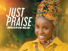 Iseoluwa - Just Praise [Prod. by Wole Oni]