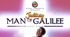 Judikay Debut Album Man Of Galilee