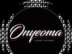Jumbo Aniebiet - Onyeoma