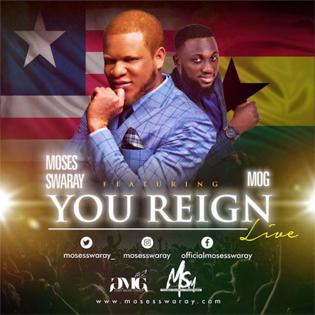 Moses Swaray - You Reign