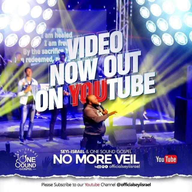 No More Veil - Seyi Israel & One Sound Gospel