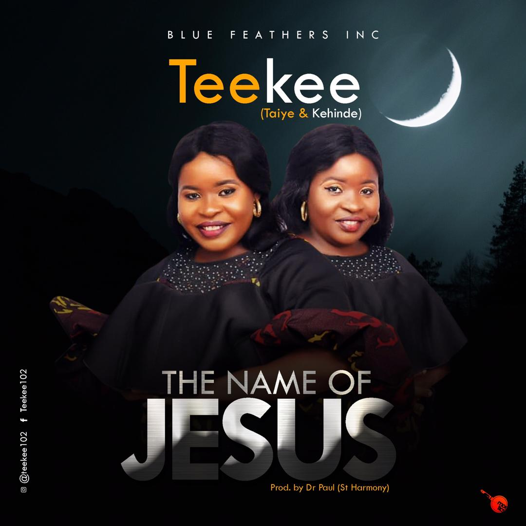 TeeKee The Name Of Jesus