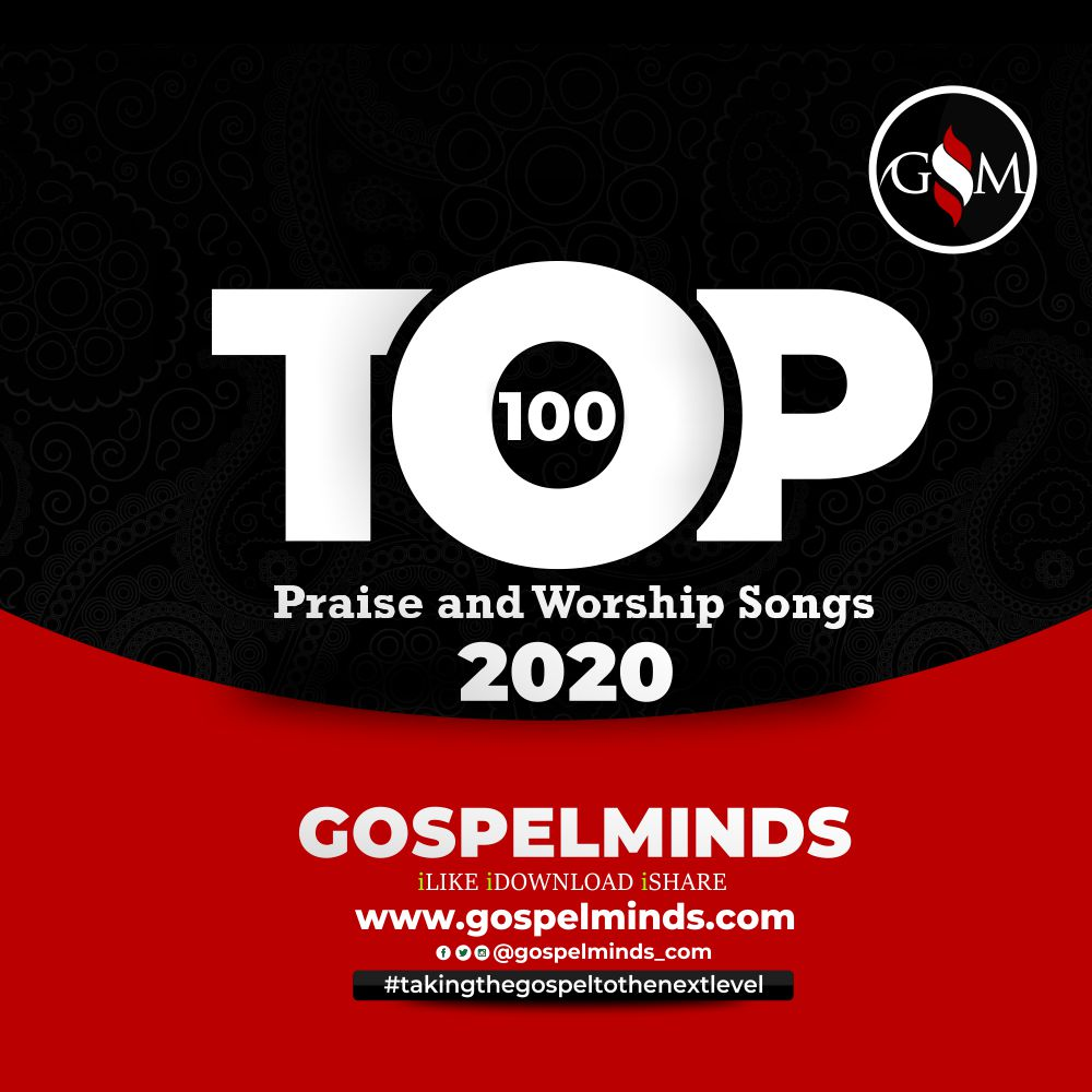 Top 100 Praise and Worship Songs 2020