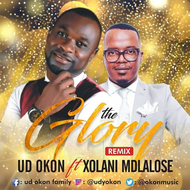 Ud Okon - the glory remix (ft. Xolani Mdlalose)
