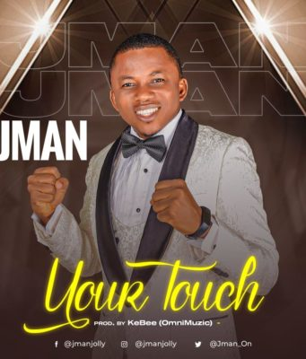YOUR TOUCH - JMan