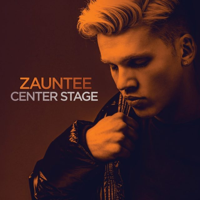 Zauntee - Center Stage