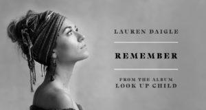 Lauren Daigle - Remember