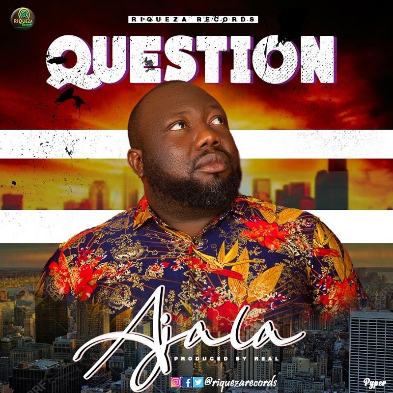 Ajala - Question