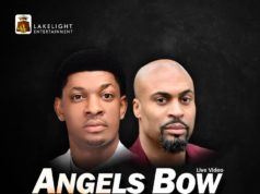 Angels Bow Lyrics by Steve Crown Ft. Phil Thompson