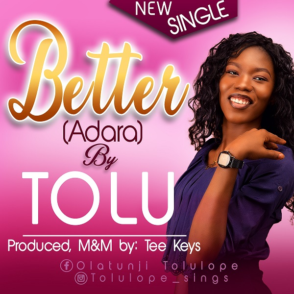 BETTER (Adara) by Tolu
