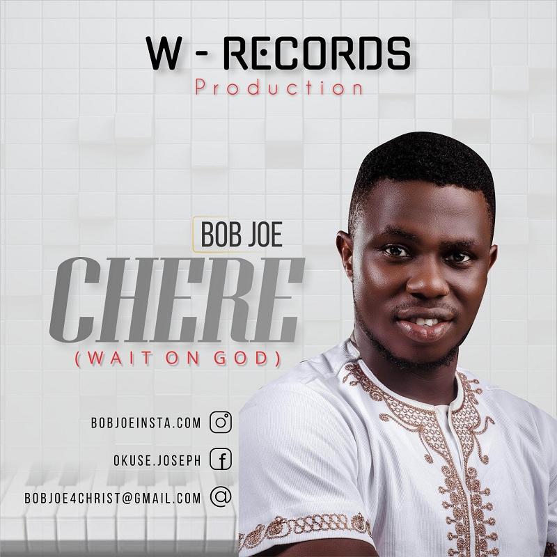 Bob Joe - Chere