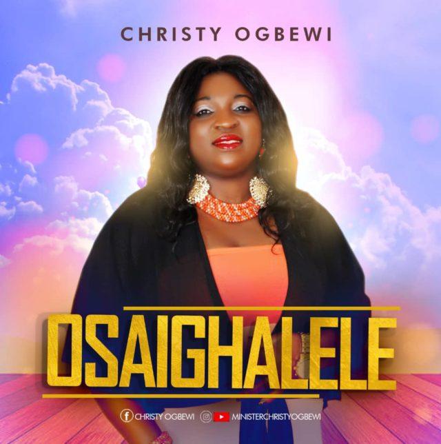 Christy Ogbewi - Osaighalele