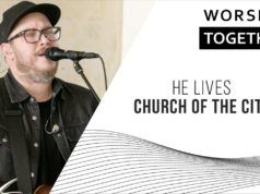 Church Of The City - He Lives