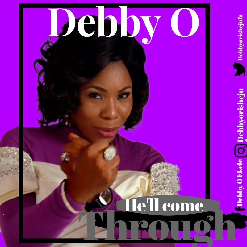 Debby O - He`ll Come Through