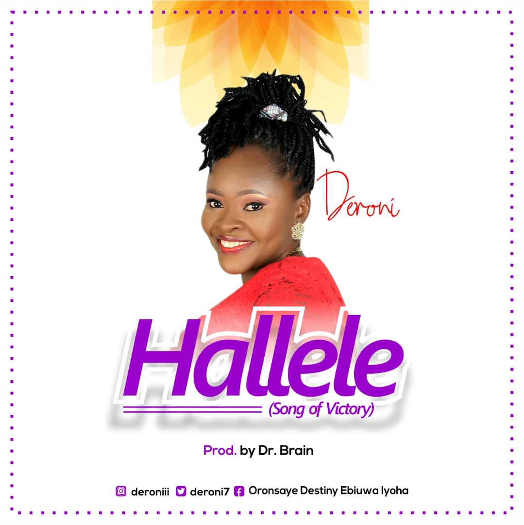 Deroni returns with an epic song of victory 'HALLELE'