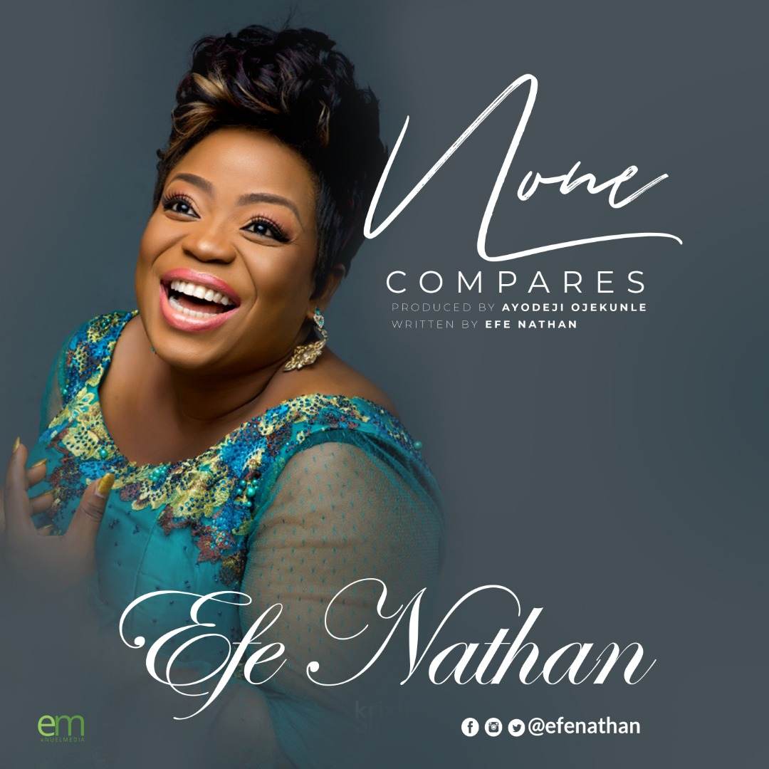 Efe Nathan - None Compares