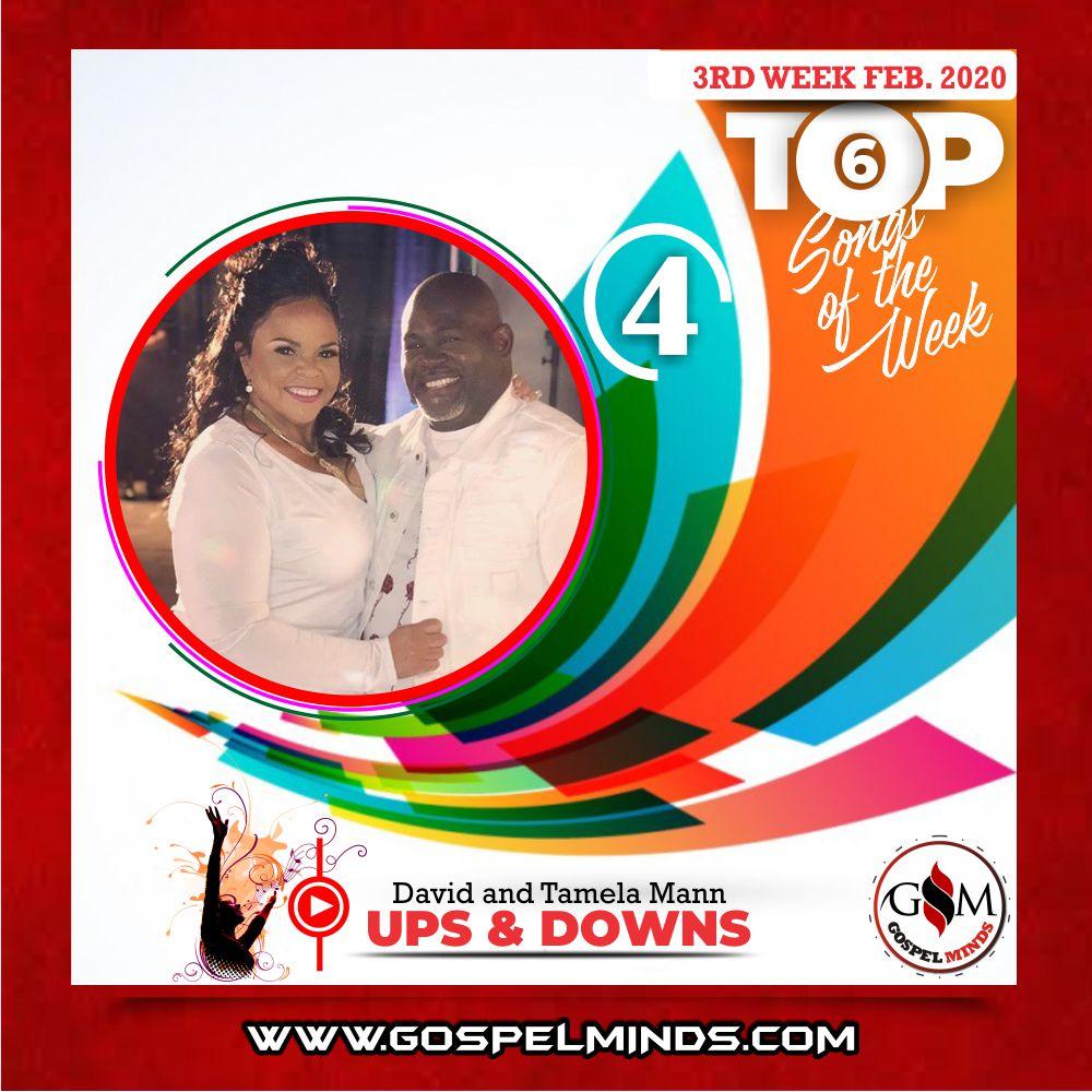 February 3rd Week 'Top 6 Gospel Songs Of The Week' David and Tamela Mann - Ups & Downs