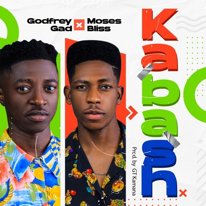 Godfrey Gad Ft. Moses Bliss - Kabash