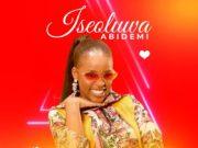 Iseoluwa Abidemi - Ultimate Love