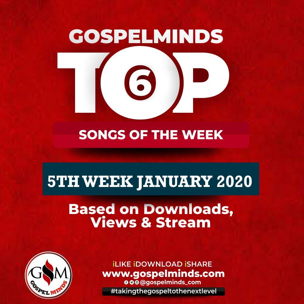 January 5th-Week Top 6 Nigerian Gospel Songs Of The Week