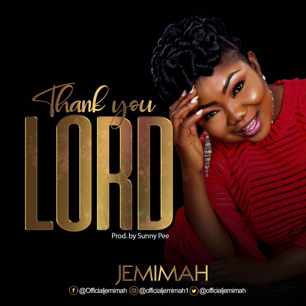 Jemimah - Thank You Lord
