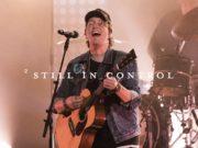 Jesus Culture Live Video 'Still In Control' Ft. Mack Brock