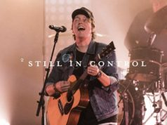 Jesus Culture Live Video 'Still In Control' Ft. Mack Brock