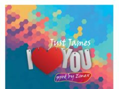 Just James - I Love You