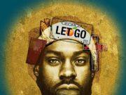 Mali Music New Single Let Go