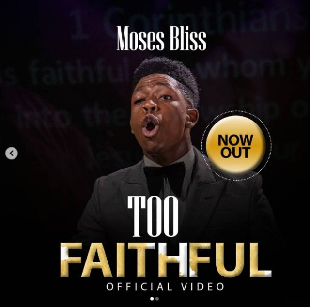 Moses Bliss Official Video 'Too Faithful'