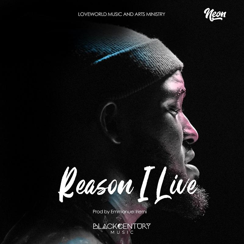 Neon Reason I Live
