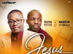 Osita Peter Collaborates with Dunsin Oyekan
