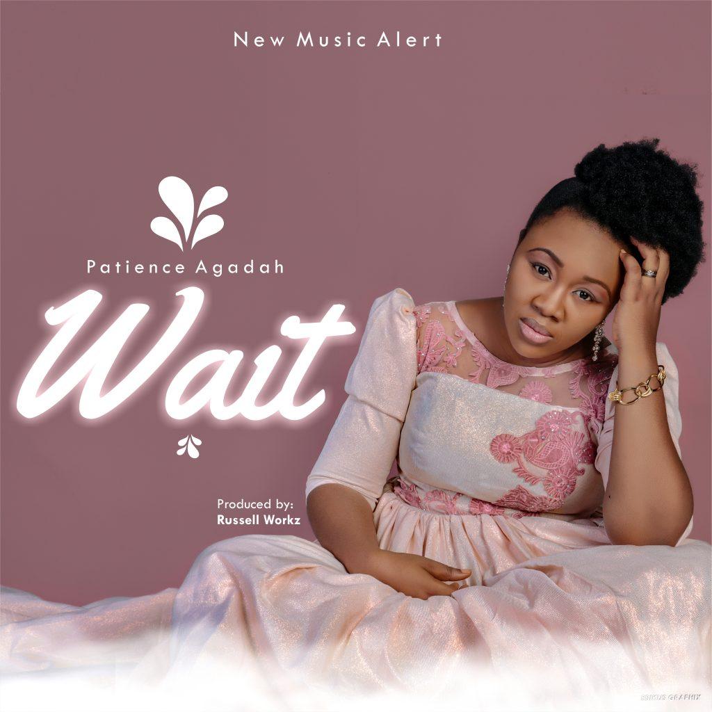 Patience Agadah - Wait