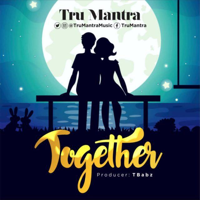 TRU MANTRA - TOGETHER SONG