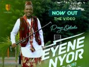 VIDEO Preye Odede - Eyene Nyor