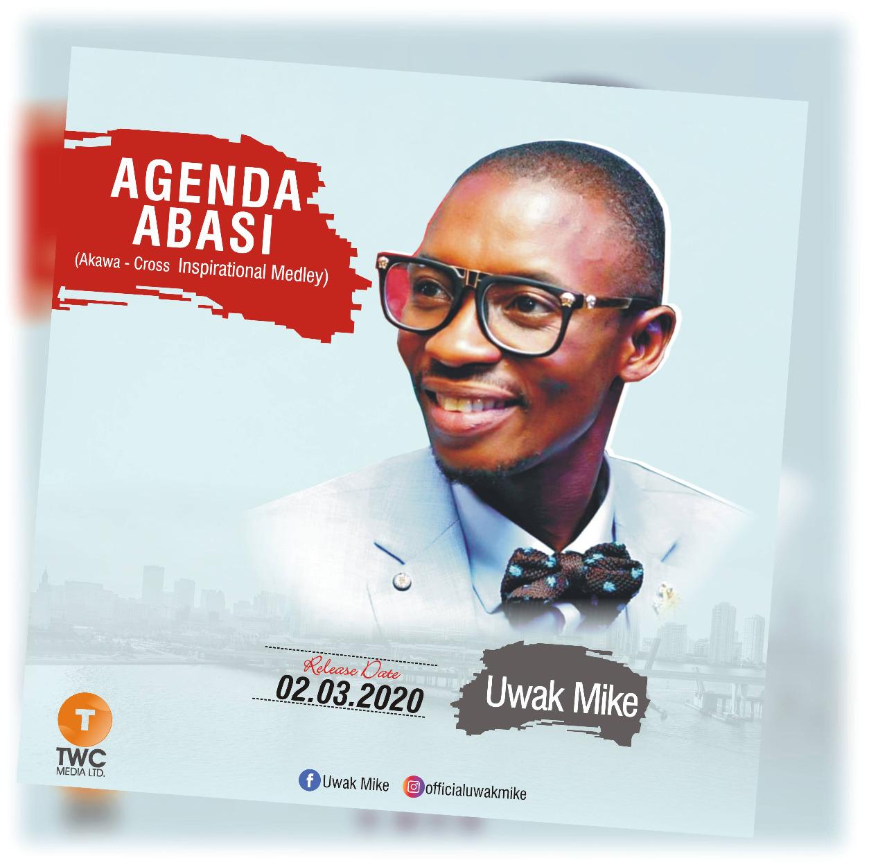 Agenda Abasi - Uwak Mike.