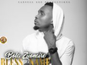 Bola Zionaire - Bless Your Name