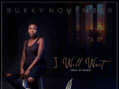 Bukky November - I Will Wait